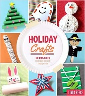 Holiday Crafts by Linda Reece